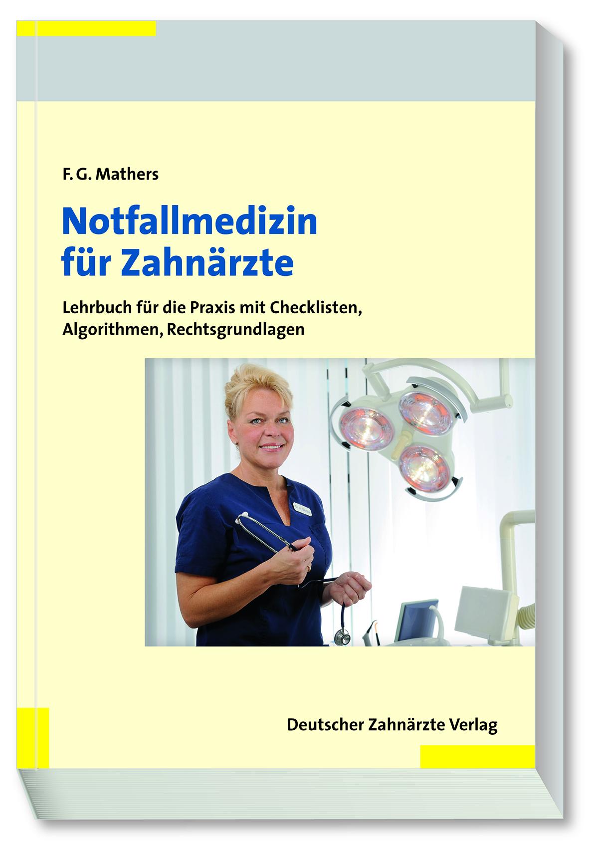Dr. Frank G. Mathers, Fachbuch, Notfallmedizin für Ärzte; Dentale Sedierung